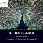 métricas de vaidade marketing digital