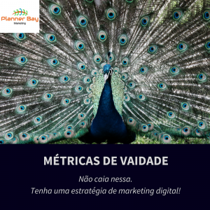 métricas de vaidade marketing digital