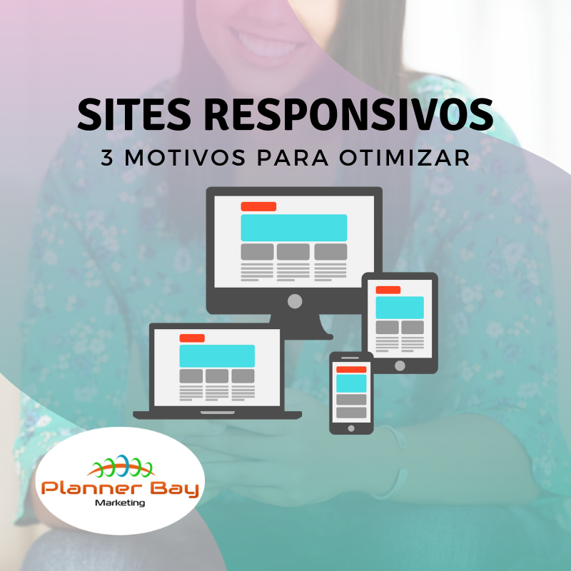 sites responsivos porque otimizar para dispositivos moveis