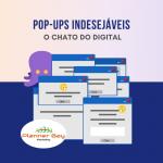 uso excessivo de pop-ups e a experiência do usuário
